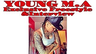 YOUNG M.A - EXCLUSIVE FREESTYLE AND INTERVIEW - WWW.WEGOTTHAT.INFO
