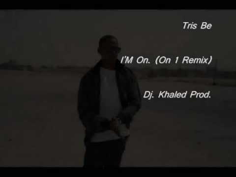 tris-be--i'm-on-(-i'm-on-one-remix)-dj-khaled---drake-rick-ross