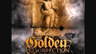Golden Resurrection - See My Commands