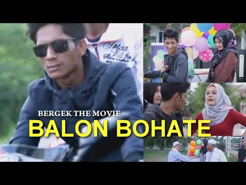 BERGEK THE MOVIE 2019 BALON BOHATE