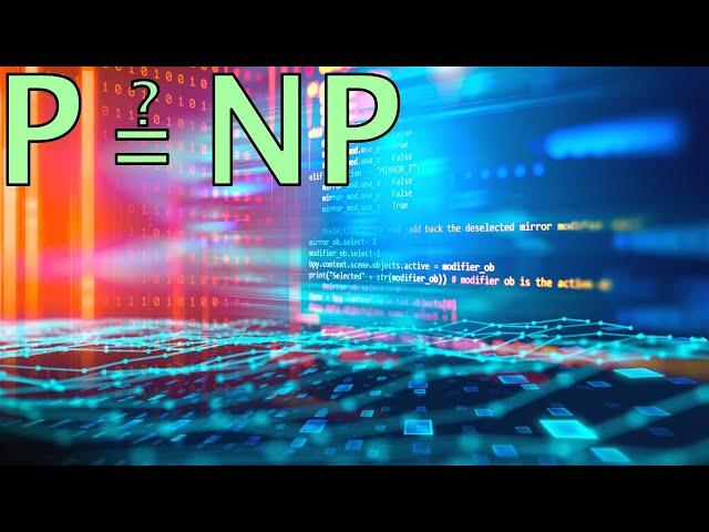 Nos algorithmes pourraient-ils être BEAUCOUP plus rapides ? (P=NP ?) - ScienceEtonnante
