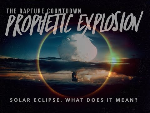 The Rapture Countdown: Solar Eclipse, What Does it Mean?