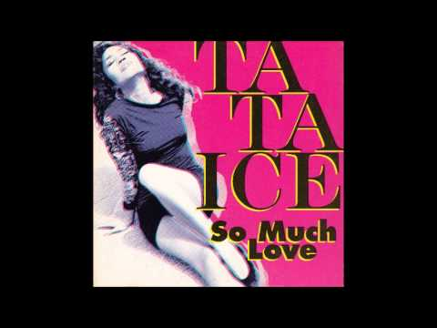 Ta ta Ice - So much love