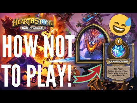 HOW NOT TO PLAY GALAKROND!   Hearthstone Battlegrounds