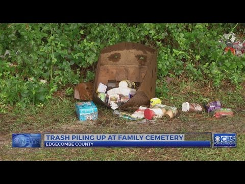 Edgecombe County cemetery has become dumping ground, caretaker says