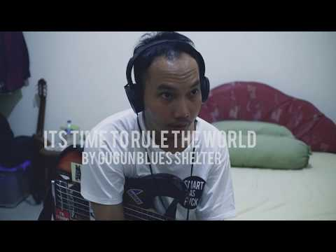 It's Time To Rule The World Gugun Blues Shelter (Bass Cover)