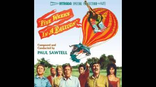 Five Weeks In A Balloon | Soundtrack Suite (Paul Sawtell)