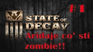 State Of Decay [PC] - Gameplay ITA - Episodio 1