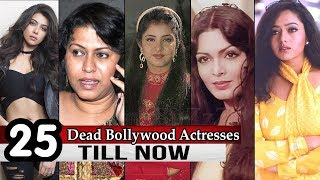 Dead Bollywood Actress - 25 Popular Dead Indian Bollywood Actresses Till Now Death Reaso ...