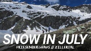 SNOW IN JULY : Friesenberghaus (Zillertal) : Hiking in Austria : Alps