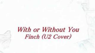 Watch Finch With Or Without You video