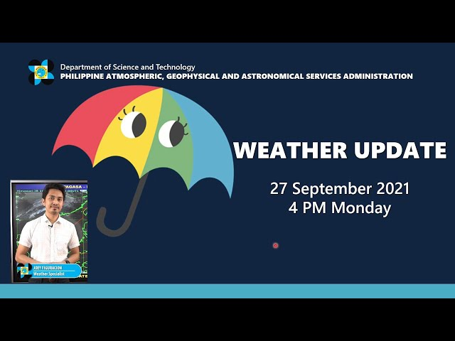 Public Weather Forecast Issued at 4:00 PM September 27, 2021
