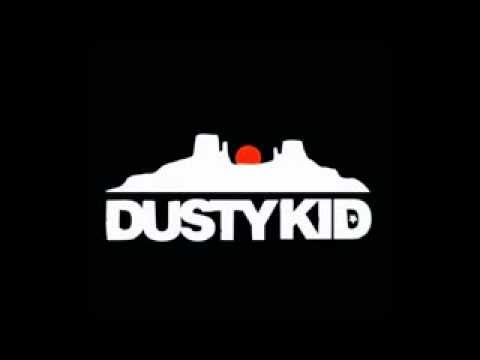 Dusty Kid - III