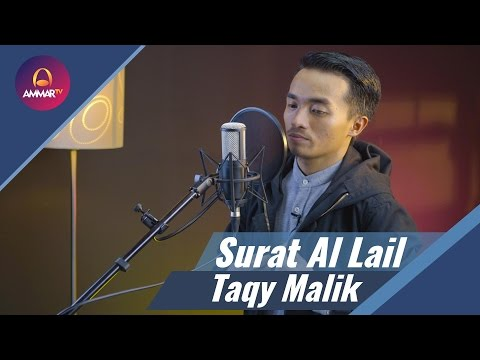 Taqy malik - Surat Al Lail