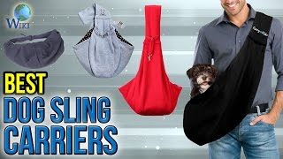 10 Best Dog Sling Carriers 2017