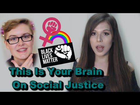 Thumbnail: This Is Your Brain On Social Justice
