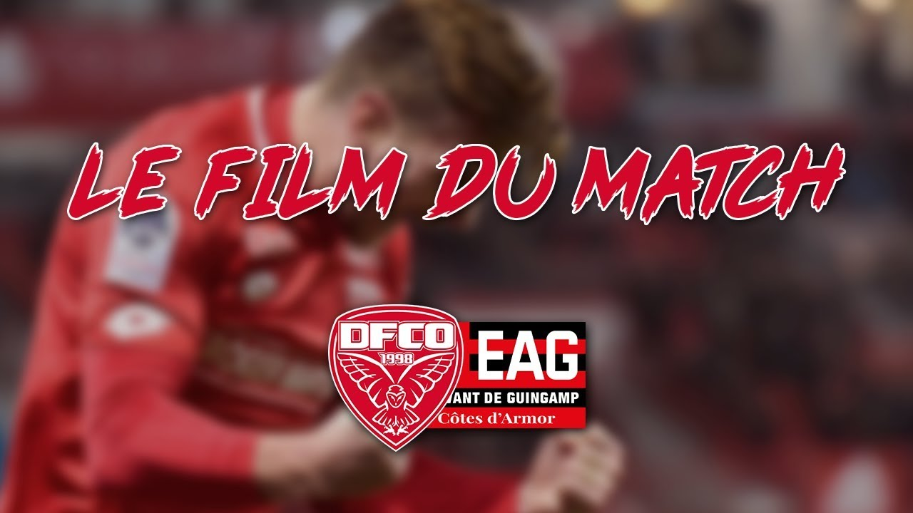 LE FILM DU MATCH #4 DIJON VS GUINGAMP I HD