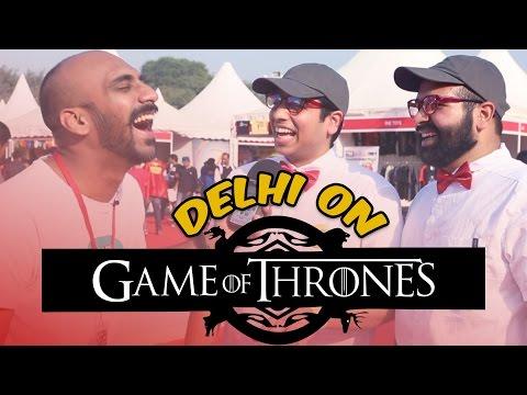 Delhi On Game Of Thrones | Comic Con 2015 #BeingIndian