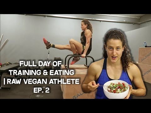 Full Day of Eating and Training | Raw Vegan Athlete - Ep. 2