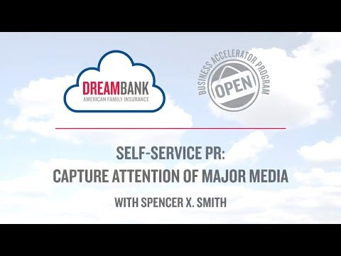Self-Service PR: Capture Attention Of Major Media with Spencer X. Smith | @AmFam®