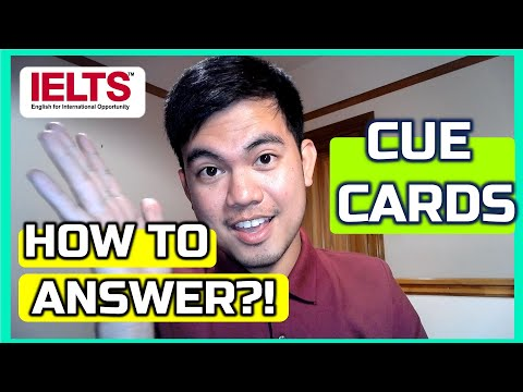 CUE CARDS HOW TO ANSWER | IELTS SPEAKING PART 2 Preparation and Creating A Monologue