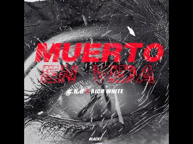 MUERTO EN VIDA (VISUALIZER) – RICH WHITE FT. C.R.O (PROD. KALEM)