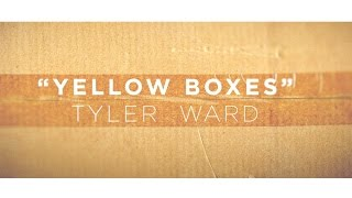"Tyler Ward - ""Yellow Boxes"" (Official Lyric Video)"