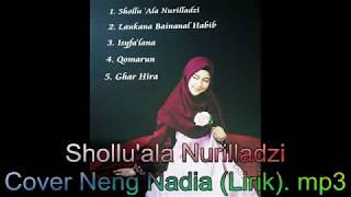 Shollu 39 ala Nurilladzi Cover Neng Nadia Nurfatimah Lirik mp3
