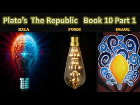 Plato's Republic  Book 10 Part 1
