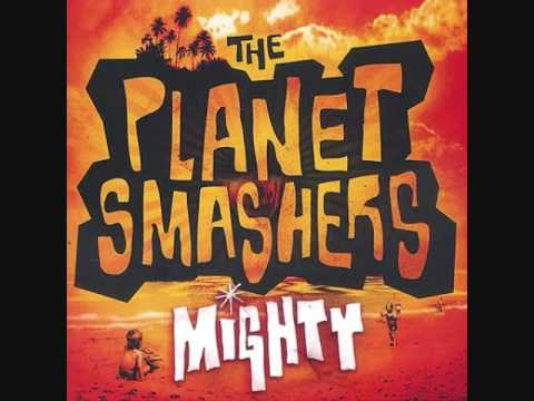 The Planet Smashers - Missionary's Downfall