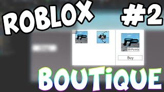 CREATE A BOUTIQUE ON ROBLOX - Buy items with money (PART 2)