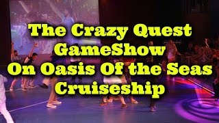 The Adult Quest gameshow on Oasis of the seas