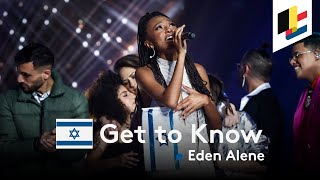 GET TO KNOW • Eden Alene • Feker Libi • Israel 🇮🇱 • Eurovision Song Contest 2020