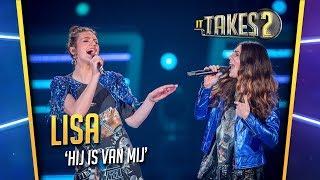 Finale It Takes 2: Lisa & Maan zingen Hij Is Van Mij