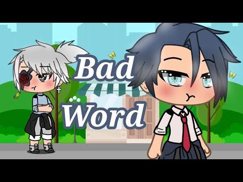Bad Word - glmv gay version lazy as heck - YouTube