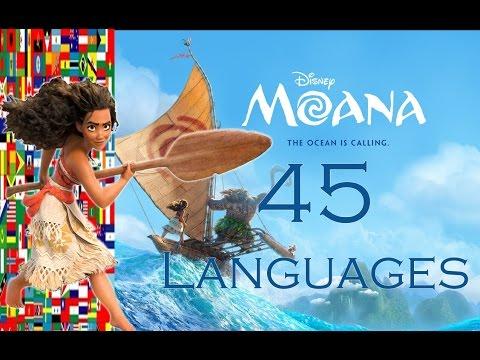 [MOANA] How Far I'll Go: 45 Languages Multi-Language Full-Sequence [HD]
