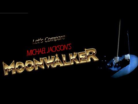 Let's Compare  ( Michael Jackson's Moonwalker )