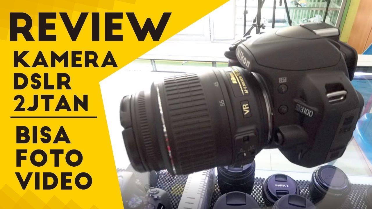 Review Hasil Kamera Dslr Cuma 2jtan Nikon D3100