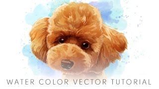 VECTOR TUTORIAL : HOW TO MAKE WATER COLOR STYLE