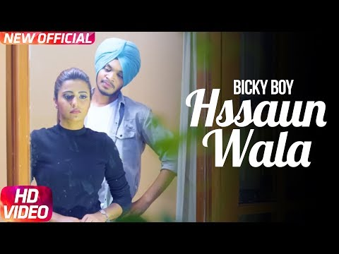 Hssaun Wala | Full Video | Bicky Boy | SRV Music | Latest Punjabi Song 2017 | Speed Records