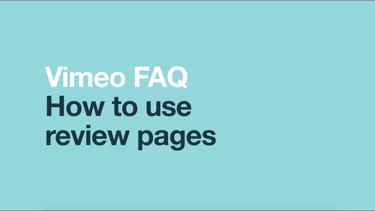 Vimeo FAQ: How to use review pages