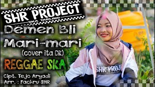 Shr Project Demen Bli Mari-mari cover Reggae Ska Version.mp3