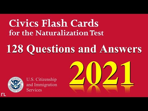 US Citizenship Naturalization Test 2020 2021 (OFFICIAL 128 TEST QUESTIONS & ANSWERS)