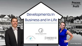 Developments In Business and In Life | Carrie Ray Davis | Episode #3