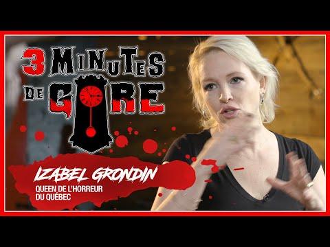 3 minutes de gore | S01 E03 | Izabel Grondin