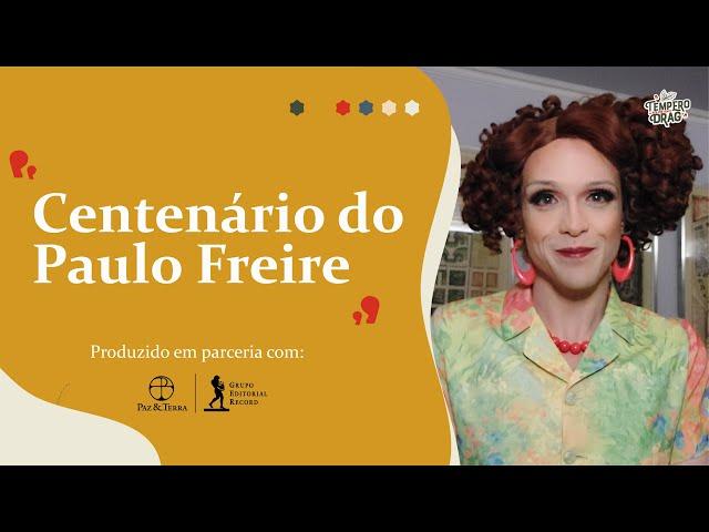 CENTENÁRIO DO PAULO FREIRE