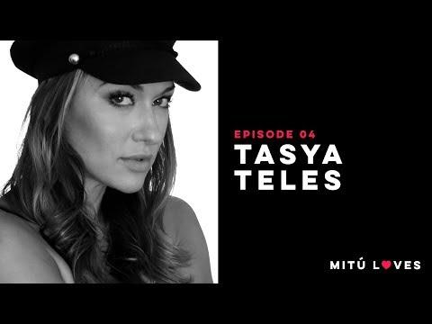 Mitú Loves Episode 4: TASYA TELES  mitú