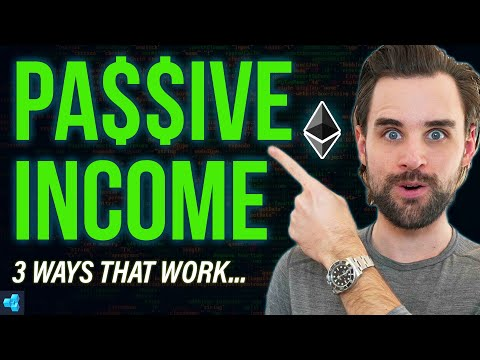 3 Ways to earn PASSIVE INCOME with Ethereum