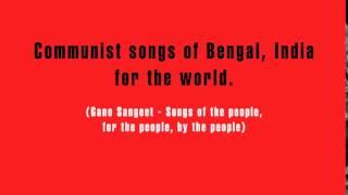 Communist songs of India (gana sangeet) - Sata sahider rakte ranga naxalbari