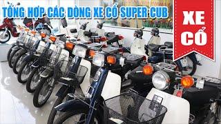 XE CỔ | ĐỘT NHẬP KHO XE CỔ SUPER CUB CUSTOM 50-70-81-90 CỰC KHỦNG TẠI BÌNH DƯƠNG
